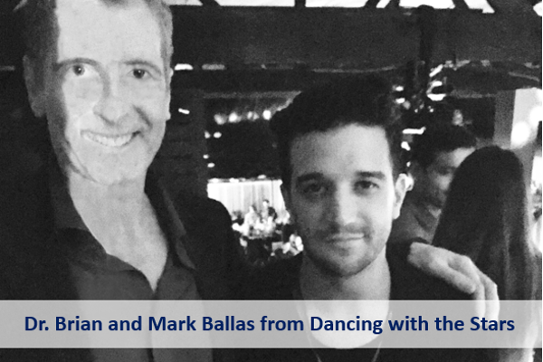 Dr. Brian with Mark Ballas of Dancing with the Stars
