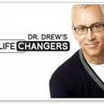 Dr Drew Lifechangers