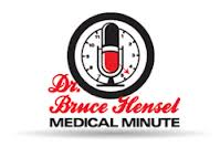 Bruce Hensel Medical Minute